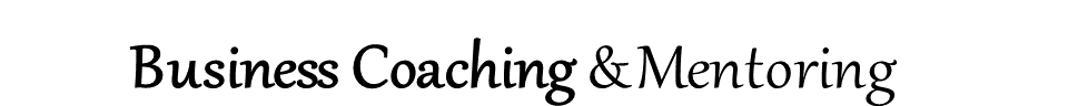 Business Coaching -Mentoring